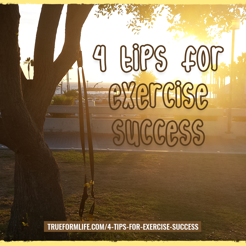 4 tips for exercise success
