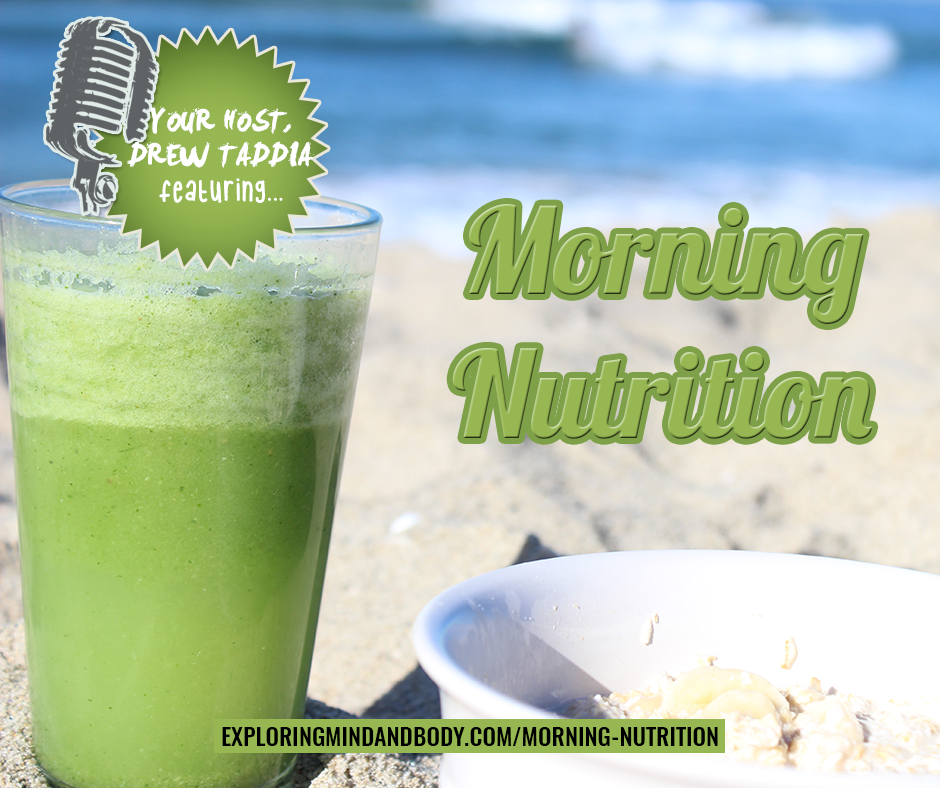 Morning Nutrition Routines