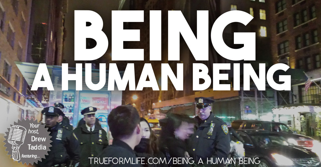 being a human being