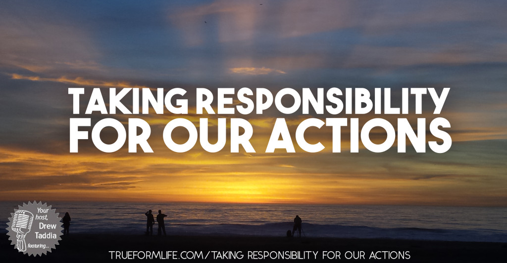 taking responsibility for ones actions Integrity taking responsibility for ones own actions integrity is a multi-side term where we try to bring together various overlapping qualities.